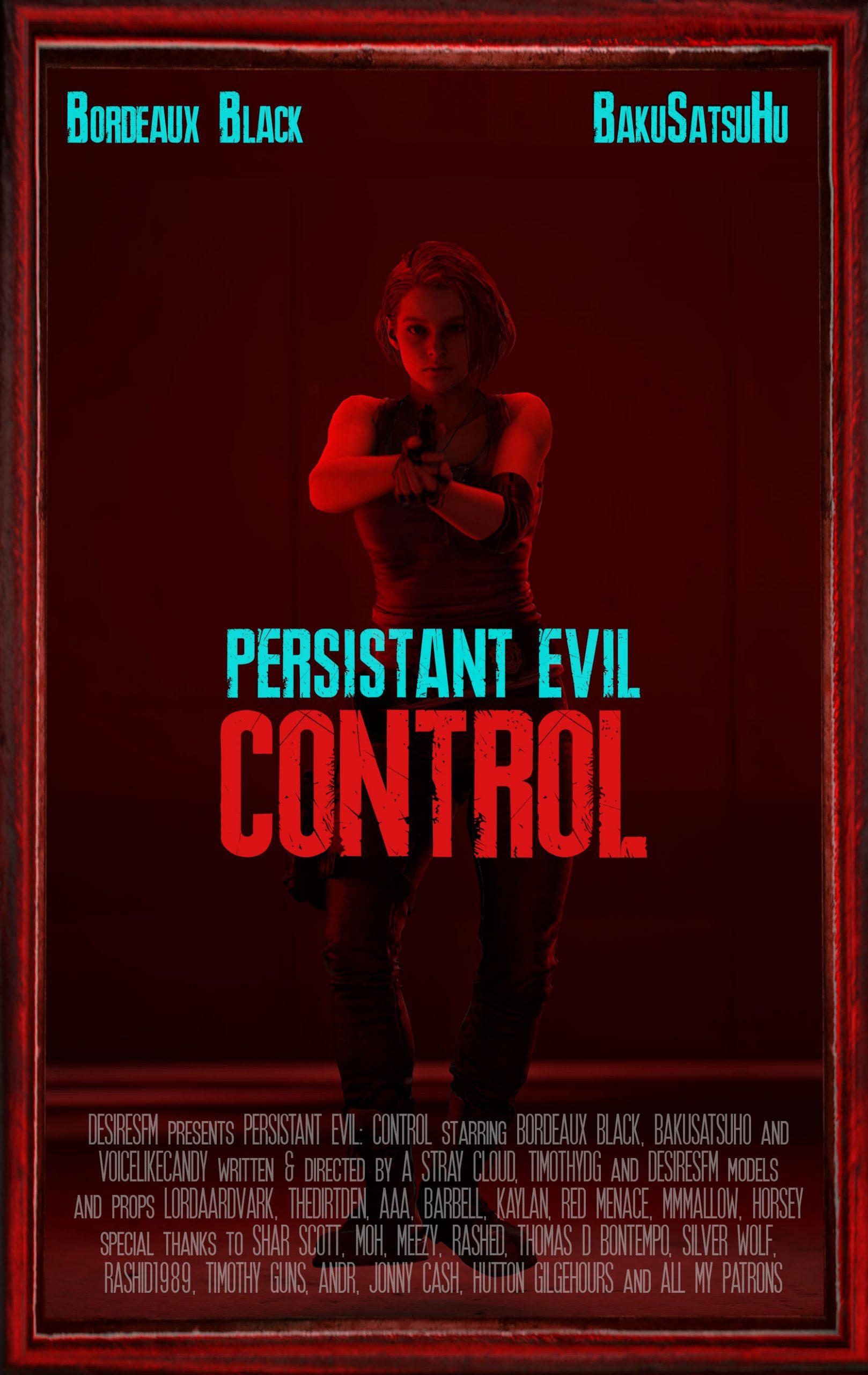 Persistant Evil: Control (DesireSFM)